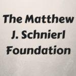 The Matthew J. Schnierl Foundation